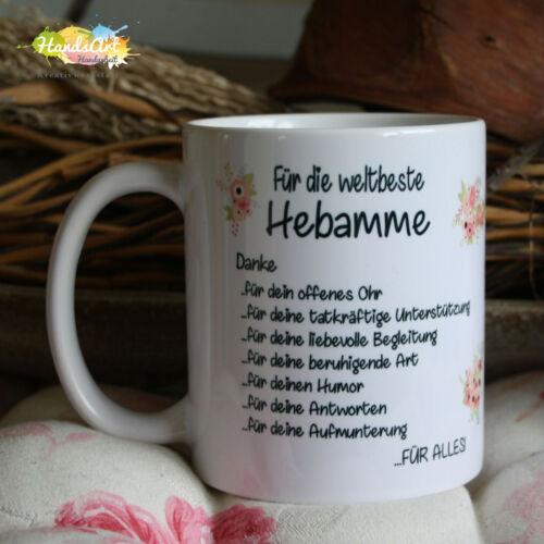 Für die weltbeste Hebamme // Geburt Baby Geschenk Weihnachten Blumen Tasse
