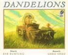 Dandelions by Eve Bunting (Hardback, 2001)