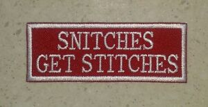 Snitches-Get-Stitches-Red-White-Patch