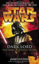 Star Wars - Legends: Dark Lord : The Rise of Darth Vader by James Luceno (2006, Paperback)