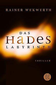 Das Hades-Labyrinth. Thriller von Wekwerth, Rainer | Buch | Zustand gut