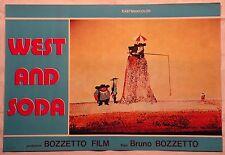 Fotobusta WEST AND SODA 1° EDIZIONE 1965  UN WESTERN A CARTONI DI B.BOZZETTO
