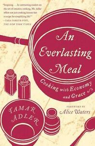 An-Everlasting-Meal-Cooking-with-Economy-and-Grace-by-Adler-Tamar