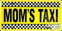 Mom's Taxi Car Truck Van Tag License Plate Mom Cab Yellow Checkered Metal Sign