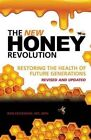 The New Honey Revolution by MD Mph Ron Fessenden (Paperback / softback, 2014)