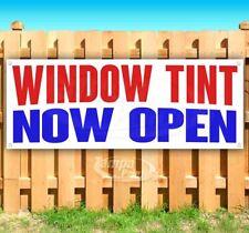 Window Tint Now Open Advertising Vinyl Banner Flag Sign Many Sizes