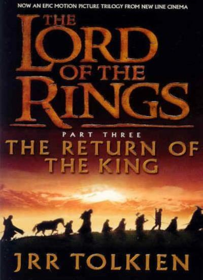 The Return of the King (The Lord of the Rings): Return of the King Vol 3 By J.