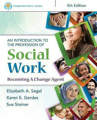 Empowerment Series: An Introduction to the Profession of Social Work by Segal, 10