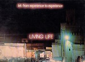 LIVING LIFE DISCO LP 33 GIRI LET: FROM EXPERIENCE TO EXPERIENCE - CIRCUS 2000 - Italia - LIVING LIFE DISCO LP 33 GIRI LET: FROM EXPERIENCE TO EXPERIENCE - CIRCUS 2000 - Italia
