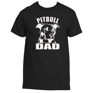 ac699a3a4 Image is loading Pitbull-Dad-Tee-shirt