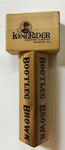 NEW LoneRider Brewing Company BOOTLEG BROWN draft beer tap handle