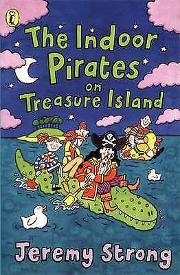 Strong, Jeremy : The Indoor Pirates On Treasure Island