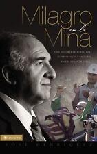Milagro en la mina: Una historia de supervivencia, fortaleza y-ExLibrary