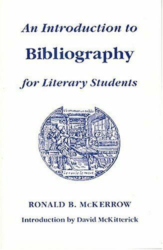 An Introduction to Bibliography for Literar... by McKerrow, Ronald Bru Paperback