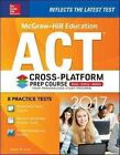 McGraw-Hill Education ACT 2017 Cross-Platform Prep Course by Steven W. Dulan (Paperback, 2016)