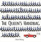 The Queen's Handbag von Steve Anthony (2015, Gebundene Ausgabe)