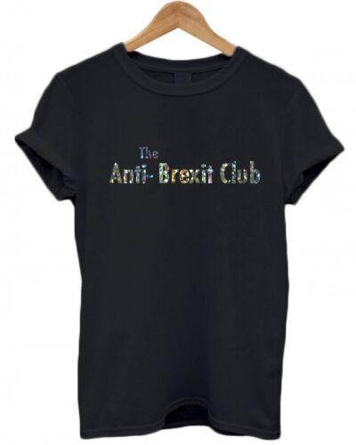 Gym remainer politique UE pour toujours drôle T-Shirt restent L/'ANTI Brexit Club