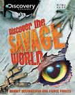 Discover the Savage World by Miles Kelly Publishing Ltd (Hardback, 2013)