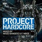 Project Hardcore 2014 by F. Noize/Noize Bangerz (CD, Feb-2015, 2 Discs, B2S)