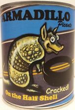 Armadillo Picante on the Half-Shell Roadkill. Give a Can to Someone Today!