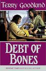Debt of Bones by Terry Goodkind (Hardback, 2001)