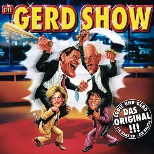 Gerd Show Eddie und Gerd-Ein Kanzler und ein halber (2002) [CD]