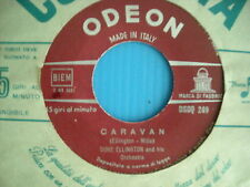 45 GIRI DUKE ELLINGTON - CARAVAN / DUSK ON THE DESERT NUOVISSIMO LOOK