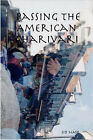 Passing The American Charivari by SID (Paperback, 2007)