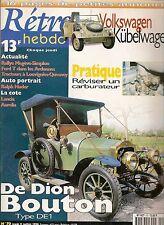 RETRO HEBDO 70 DE DION BOUTON DE1 1912 VOLKSWAGEN 82 KUBELWAGEN 1943 RALPH NADER