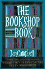 The Bookshop Book by Jen Campbell (Hardback, 2014)
