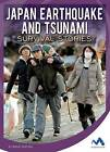 Japan Earthquake and Tsunami Survival Stories by Marne Ventura (Hardback, 2016)