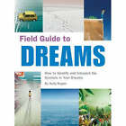 Field Guide to Dreams by Kelly Regan (Paperback, 2006)