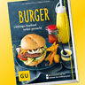 BURGER | Die besten Rezepte | Lieblings-Fastfood selbst gemacht (Buch)