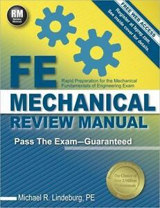 FE Mechanical Review Manual : Rapid Preparation for the Mechanical  Fundamentals of Engineering Exam by Michael R  Lindeburg (2014, Paperback,  New