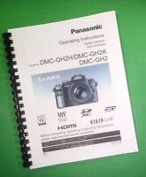 Color Printed Panasonic Dmc-gh2 Gh2k Gh2h Manual User Guide 208 Pages