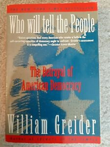 Two Books Who Will Tell the People? by Wm Greider/Follow the Money by J Anderson