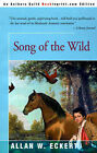 Song of the Wild by Allan W Eckert (Paperback / softback, 2000)