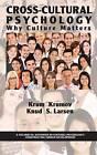 Cross-Cultural Psychology: Why Culture Matters by Knud S. Larsen, Krum Krumov (Hardback, 2013)