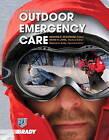 Outdoor Emergency Care by David H. Johe, National Ski Patrol, Deborah A. Endly, Edward C. McNamara (Paperback, 2011)