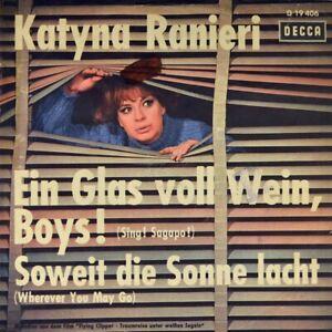 7-034-KATYNA-RANIERI-Ein-Glas-voll-Wein-Boys-OST-Flying-Clipper-DECCA-orig-1963