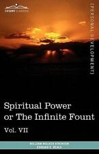 Personal Power Books : Spiritual Power or the Infinite Fount by William...