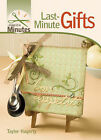 Last-minute Gifts by Taylor Hagerty (Spiral bound, 2008)