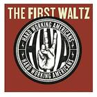 The First Waltz (CD+DVD) von Hard Working Americans (2014)