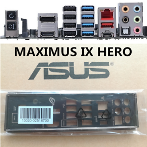 FOR-ASUS-MAXIMUS-IX-HERO-1pcs-IO-I-O-SHIELD-MAXIMUS-IX-CODE-Shield-Back-Plate