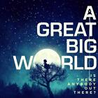 Is There Anybody Out There? von A. Great Big World (2014)