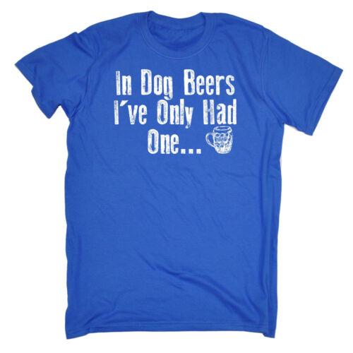 Cane in birre ho avuto solo un uomo T-shirt Tee Compleanno ALCOL PUB UBRIACO divertenti