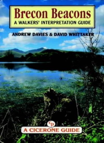 The Brecon Beacons: Walker's Interpretation Guide (Cicerone Guide),Andrew Davie