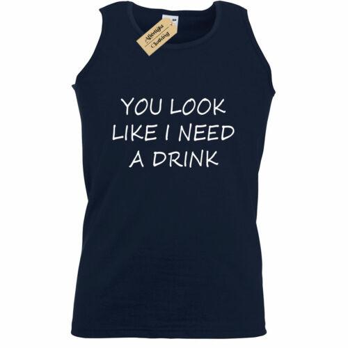 Mens You look like i need a drink funny tee joke novelty Tank Top Vest