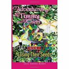 Adventures of Timmy and Cheri: Book 2: Losing Their Seeds: Book 2: Losing Their Seeds by Eric Berry (Paperback / softback, 2011)