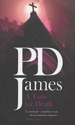 """""""AS NEW"""" James, P D, A Taste For Death, Paperback Book"""